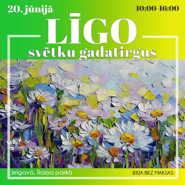 LĪGO svētku gadatirgus  20.06.2020 / Jelgava, Raiņa parks