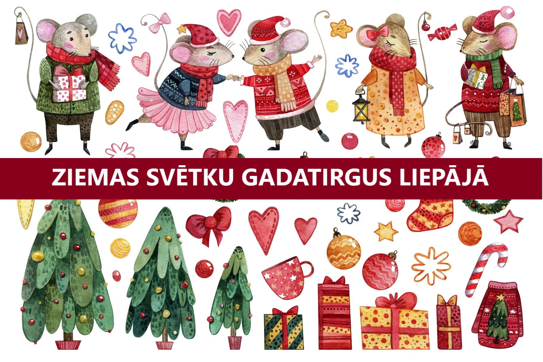 LIELAIS ZIEMAS svētku gadatirgus Liepājā