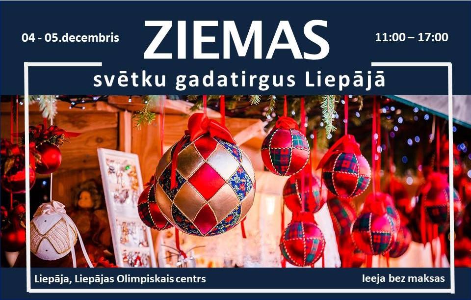 ZIEMAS svētku gadatirgus Liepājā
