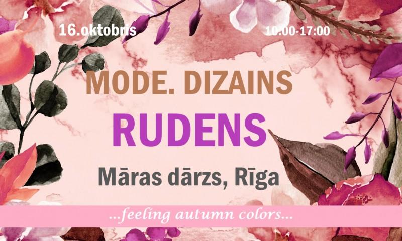 MODE. DIZAINS. RUDENS