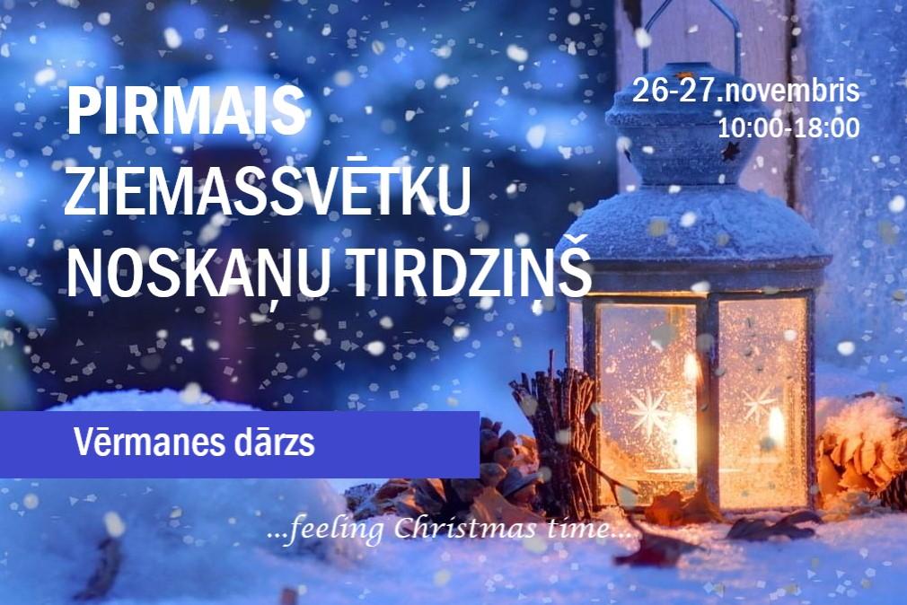 Pirmais Ziemas svētku tirdziņš Vērmanes dārzā